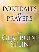 Portraits and Prayers ebook by Gertrude Stein