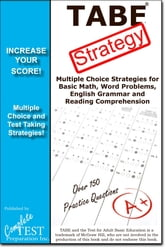 TABE Test Strategy! - Winning Multiple Choice Strategies for the TABE Test! ebook by Complete Test Preparation Inc.
