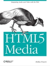 HTML5 Media ebook by Shelley Powers