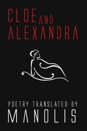 Cloe and Alexandra ebook by Manolis