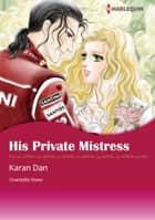 His Private Mistress (Harlequin Comics) ebook by Chantelle Shaw,Karan Dan