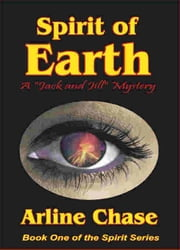 Spirit of Earth: Spirit Series, Vol. 1 ebook by Arline Chase