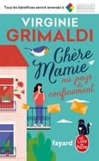 Chère Mamie au pays du confinement ebook by Virginie Grimaldi