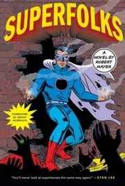 Superfolks ebook by Robert Mayer,Grant Morrison