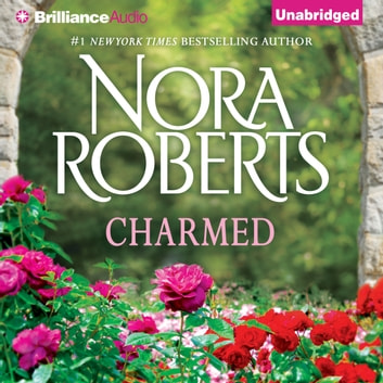 Charmed audiobook by Nora Roberts