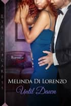 Until Dawn ebook by Melinda Di Lorenzo