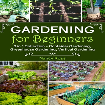 Gardening For Beginners 3 In 1 Collection Container Gardening