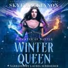 Winter Queen audiobook by Skye MacKinnon