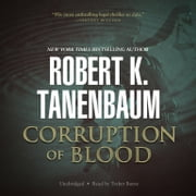 Corruption of Blood オーディオブック by Robert K. Tanenbaum