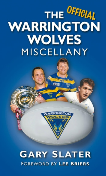 Warrington Wolves Miscellany ebook by Gary Slater