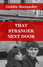 That Stranger Next Door ebook by Goldie Alexander