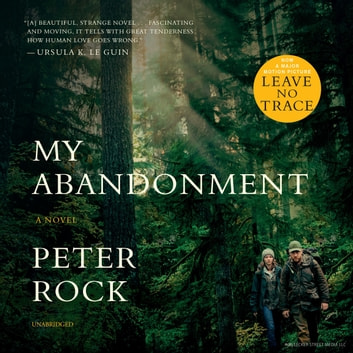 My Abandonment audiobook by Peter Rock