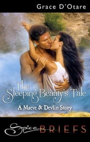 The Sleeping Beauty's Tale ebook by Grace D'Otare