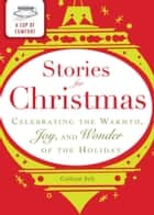A Cup of Comfort Stories for Christmas ebook by Media Adams