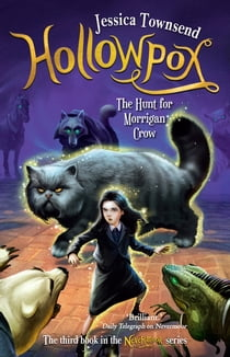 Hollowpox: The Hunt for Morrigan Crow - Nevermoor 3 電子書籍 by Jessica Townsend