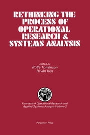 Rethinking the Process of Operational Research & Systems Analysis ebook by Tomlinson, R.