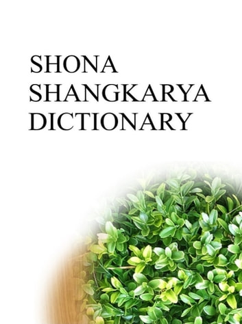 SHONA SHANGKARYA DICTIONARY ebook by Remem Maat