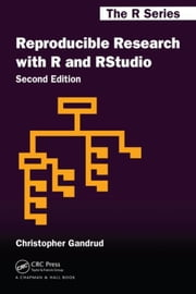 Reproducible Research with R and R Studio, Second Edition ebook by Gandrud, Christopher