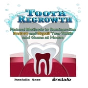 Tooth Regrowth audiobook by Instafo, Danielle Ross