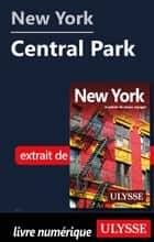 New York - Central Park ebook by Collectif Ulysse