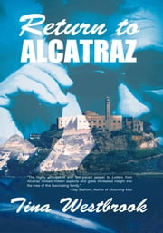 Return to Alcatraz ebook by Westbrook, Tina