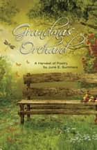 Grandma's Orchard ebook by June E. Summers