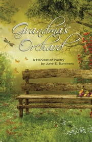 Park point press ebook and audiobook search results rakuten kobo grandmas orchard a harvest of poetry ebook by june e summers fandeluxe Epub
