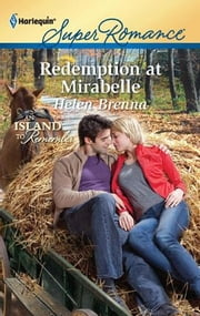 Redemption at Mirabelle ebook by Helen Brenna