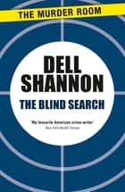 The Blind Search ebook by Dell Shannon