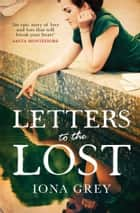 Letters to the Lost ebook by Iona Grey