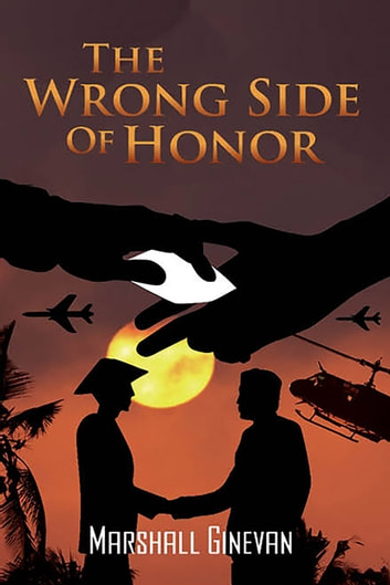 The Wrong Side of Honor ebook by Marshall Ginevan