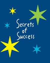 Secrets of Success ebook by Smallwood & Stewart