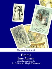 Emma (The Very Illustrated Edition) ebook by Jane Austen,C. E. Brock