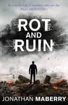 Rot and Ruin ebook by Jonathan Maberry