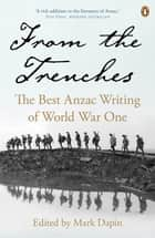 From the Trenches ebook by Mark Dapin