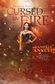 Cursed by Fire ebook by Danielle Annett