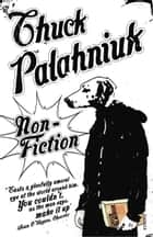 Non-Fiction ebook by Chuck Palahniuk