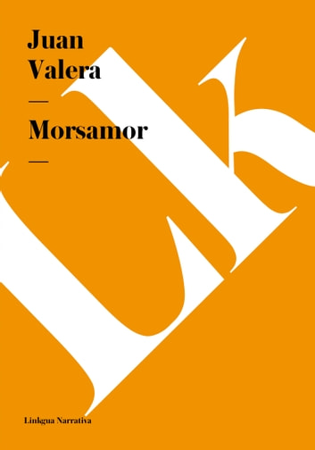 Morsamor ebook by Juan Valera