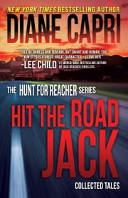 Hit the Road Jack - Collected Tales ebook by Diane Capri