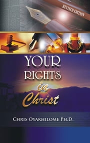 Your Rights In Christ ebook by Pastor Chris Oyakhilome PhD