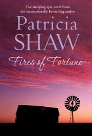 Fires of Fortune ebook by Patricia Shaw