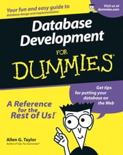 Database Development For Dummies ebook by Allen G. Taylor