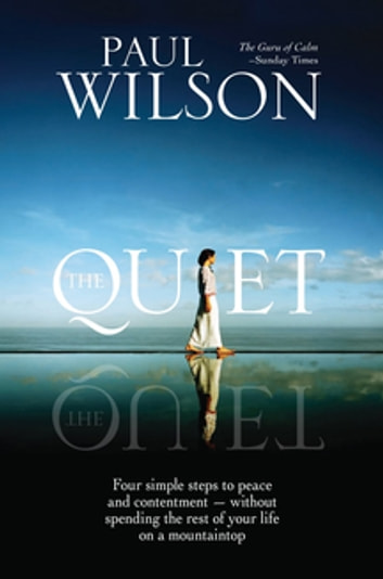 The Quiet ebook by Paul Wilson