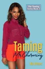 Taming Mr. Charming ebook by