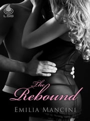 The Rebound ebook by Emilia Mancini
