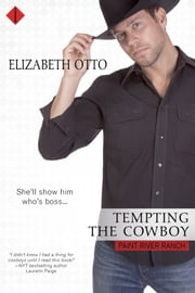 Tempting the Cowboy ebook by Elizabeth Otto