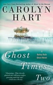 Ghost Times Two ebook by Carolyn Hart