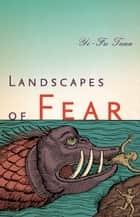 Landscapes of Fear ebook by Yi-Fu Tuan