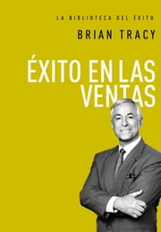 Éxito en ventas ebook by Brian Tracy