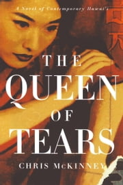 The Queen of Tears ebook by Chris Mckinney